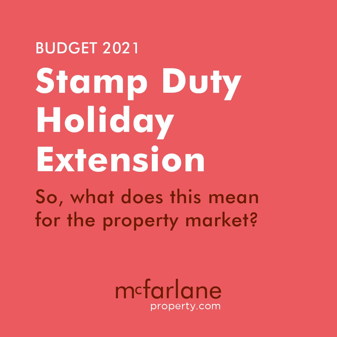 Budget 2021 - Stamp Duty extension until 30 June